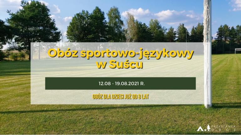 Obóz Sportowo-językowy Susiec